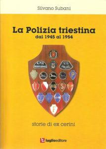 Silvano Subani La Polizia triestina libro